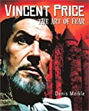 img - for Vincent Price: The Art of Fear book / textbook / text book