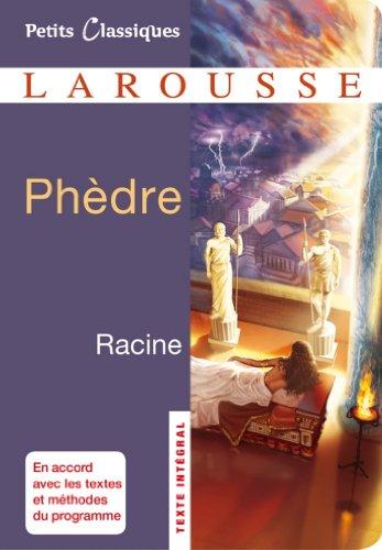 Jean Racine - Phèdre (Petits Classiques Larousse)