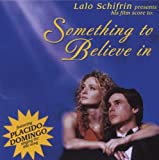 echange, troc Lalo Schifrin - Something To Believe In (Bof)