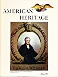 img - for American Heritage: The Magazine of History, June 1963, Volume XIV Number 4 book / textbook / text book
