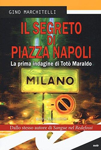 il-segreto-di-piazza-napoli-la-prima-indagine-di-toto-maraldo