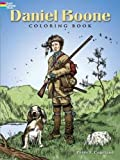 Daniel Boone Coloring Book (Dover History Coloring Book)