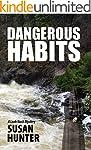 Dangerous Habits: A Leah Nash Mystery...