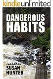 Dangerous Habits: A Leah Nash Mystery Thriller (Leah Nash Mysteries Book 1)