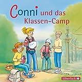 Conni und das Klassencamp: 1 CD (Meine Freundin Conni - ab 6, Band 24)