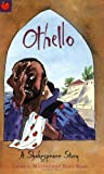 Othello (Shakespeare Stories)