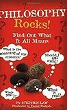 Philosophy Rocks! (0786816996) by Law, Stephen