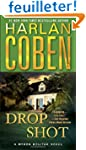 Drop Shot: A Myron Bolitar Novel