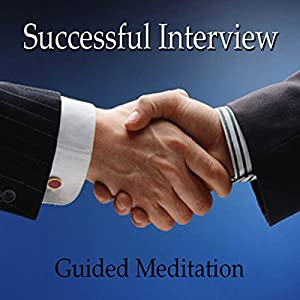 Guided Meditation for a Successful Interview Speech