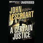 A Certain Justice | John Lescroart