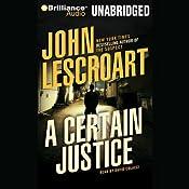 A Certain Justice | [John Lescroart]