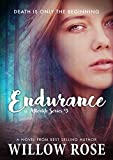 Endurance (Afterlife Book 3)