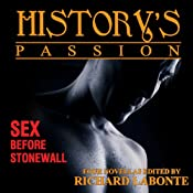 History's Passion: Stories of Sex Before Stonewall | [Richard Labonte]