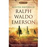 Selected Writings of Ralph Waldo Emerson (Signet Classics)