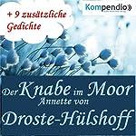 Der Knabe im Moor | Annette von Droste-Hülshoff