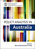 Policy Analysis in Australia (International Library of Policy Analysis)