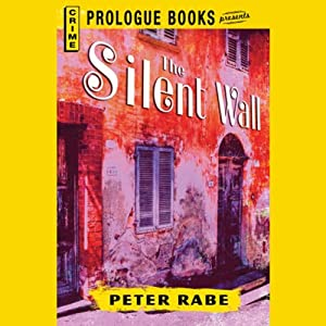 The Silent Wall | [Peter Rabe]