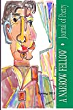 img - for A NARROW FELLOW Journal of Poetry Spring 2015 book / textbook / text book