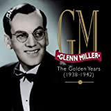 The Golden Years: 1938-1942 (4CD)by Glenn Miller