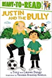 JUSTIN AND THE BULLY (Ready-to-Reads)