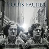 Louis Faurer (0890901058) by Anne Wilkes Tucker
