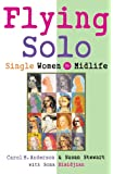 Flying Solo: Single Women in Midlife