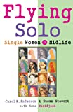 Flying Solo: Single Women in Midlife
