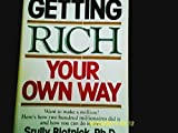 img - for Getting rich your own way by Blotnick, Srully 1st edition (1980) Hardcover book / textbook / text book