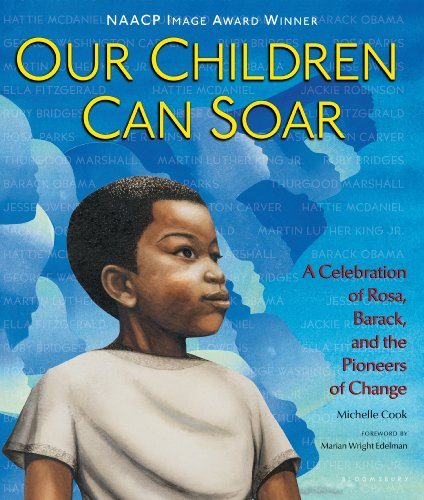 Bryan Collier, Charlotte Riley-Webb, Cozbi Cabrera, Diane Dillon, E. B. Lewis, Eric Velasquez, Frank Morrison, James Ransome, Leo Dillon, Marian Wright Edelman, Michelle Cook, Pat Cummings, R. Gregory Christie, Shadra Strickland  AG Ford - Our Children Can Soar