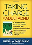 img - for Taking Charge of Adult ADHD by Russell A. Barkley 1st (first) Edition (7/22/2010) book / textbook / text book