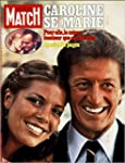 Paris Match n� 1519 du 7 Juillet 1978...