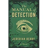 Manual Of Detection, Theby Jedediah Berry