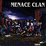 Songtexte von Menace Clan - Da Hood