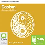 Daoism: Bolinda Beginner Guides | James Miller