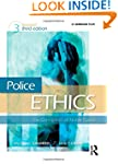 Police Ethics: The Corruption of Nobl...