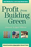 img - for Profit from Building Green: Award Winning Tips to Build Energy Efficient Homes book / textbook / text book