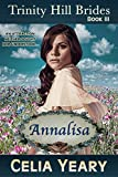 Annalisa (Trinity Hill Brides Book 3)