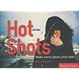 Hot Shots: How to Refresh Your Photosby Kevin Meredith