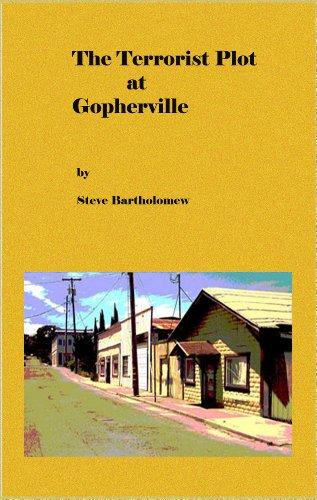Book: The Terrorist Plot at Gopherville by Steve Bartholomew