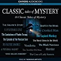 Classic Tales of Mystery Audiobook by Wilkie Collins, Rudyard Kipling, Arthur Conan Doyle, G. K. Chesterton Narrated by Sean Barrett, Liza Ross, Stephen Thorne, Stephen Greif