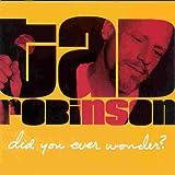 echange, troc Tad Robinson - Did You Even Wonder