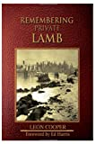 Remembering Private Lamb (0979058457) by Cooper, Leon