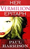img - for Her Vermilion Epitaph book / textbook / text book
