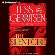 The Silent Girl: A Rizzoli and Isles Novel, Book 9 | [Tess Gerritsen]