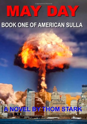 May Day - Book One of American Sulla (Volume 1)