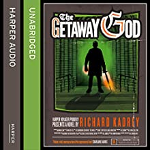 The Getaway God (       UNABRIDGED) by Richard Kadrey Narrated by MacLeod Andrews