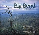Big Bend National Park Impressions (Impressions (Farcountry Press))