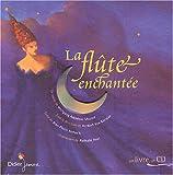 echange, troc Collectif - La Flûte enchantée (1 livre + 1 CD audio)