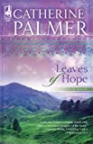 Leaves of Hope (Steeple Hill Women's Fiction #36) (0373785607) by Palmer, Catherine