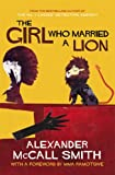 Alexander McCall Smith The Girl Who Married A Lion: Folktales From Africa: Adult Edition